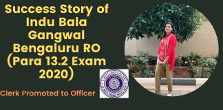 Success Story of Indu Bala Gangwal Bengaluru RO (Para 13.2 Exam 2020)