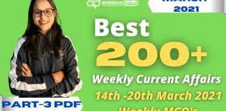 Weekly MCQ Current Affairs PDF : 14th to 20th March 2021