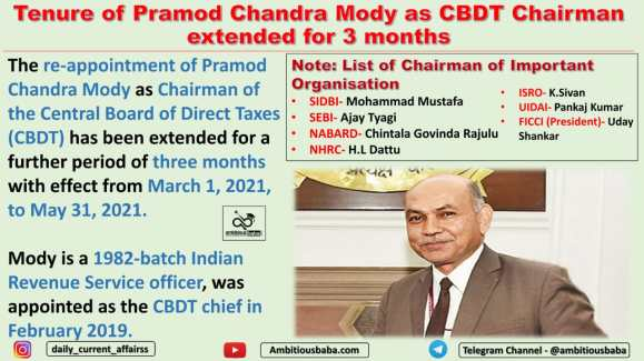 Tenure of Pramod Chandra Mody as CBDT Chairman extended for 3 months