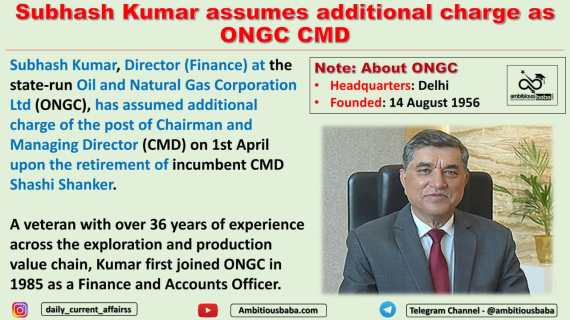 Subhash Kumar assumes additional charge as ONGC CMD