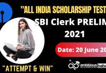 Free All India Scholarship Test: SBI Clerk Prelims 2021