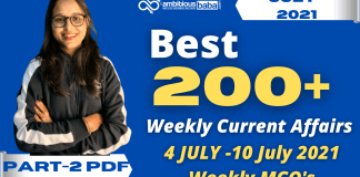 Weekly MCQ Current Affairs PDF : 4th July to 10th July 2021