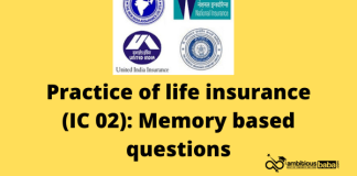 Practice of life insurance (IC 02): Memory based questions