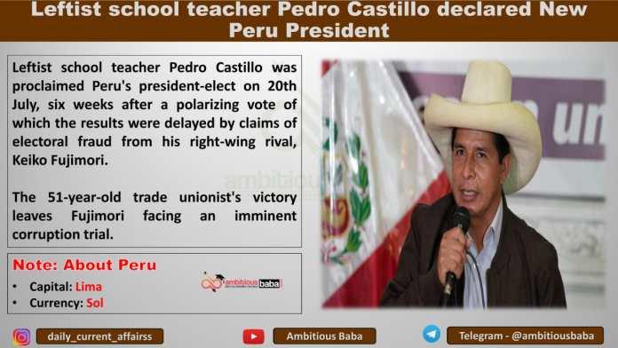 Leftist school teacher Pedro Castillo declared New Peru President