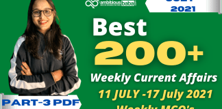Weekly MCQ Current Affairs PDF : 11th July to 17th July 2021