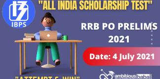 Free All India Scholarship Test: RRB PO Prelims 2021