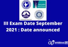 III Exam Date September 2021 : Date announced