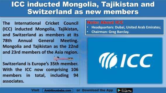 ICC inducted Mongolia, Tajikistan and Switzerland as new members