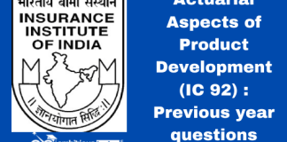 Actuarial Aspects of Product Development (IC 92): Previous year questions