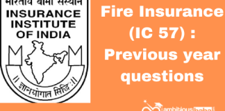 Fire Insurance (IC 57): Previous year questions