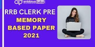 RRB Clerk Prelims Memory Based Paper 2021