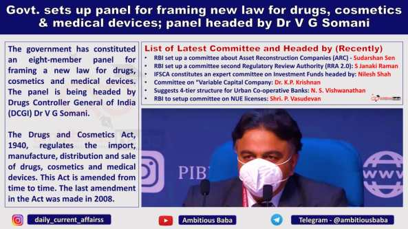 Govt. sets up panel for framing a new law for drugs, cosmetics and medical devices; panel headed by Dr V G Somani