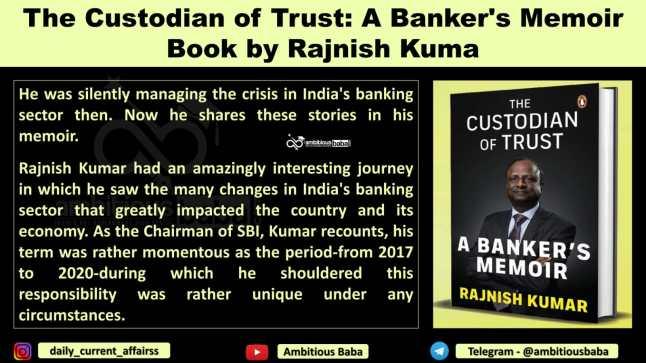 The Custodian of Trust: A Banker's Memoir Book by Rajnish Kumar