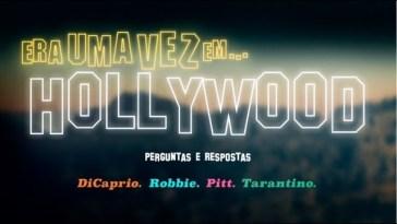 Era Uma Vez Em Hollywood - Perguntas e respostas com o elenco | Videos | Revista Ambrosia
