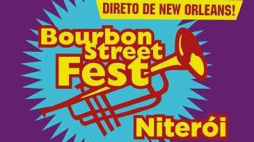 - Bourbon - Bourbon Street Fest Niterói ganha programação extra neste fim de semana