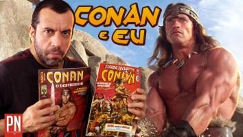 Minha história com o personagem Conan, O Bárbaro | Videocast | Revista Ambrosia