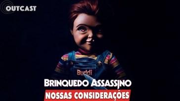 Nossas considerações sobre Brinquedo Assassino no Outcast! | brinquedo | Revista Ambrosia