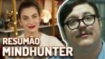 Mindhunter – Resumão 1ª temporada! | Séries | Revista Ambrosia