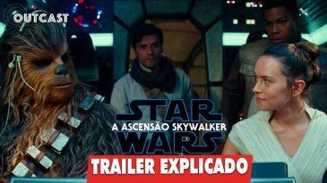 "- outcast trailer de star wars explicado - Trailer de ""Star Wars: A Ascensão Skywalker"" explicado no Outcast!"