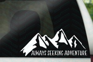 Always seeking adventure