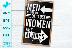 Women Are Always Right SVG