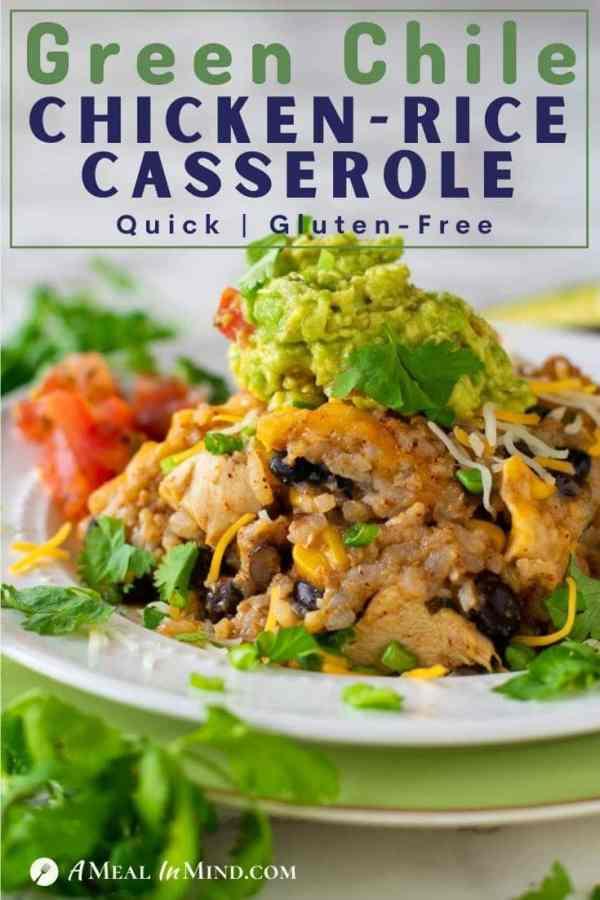 pinterest image of green chile chicken-rice casserole