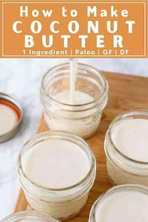 jars of coconut butter on wood board