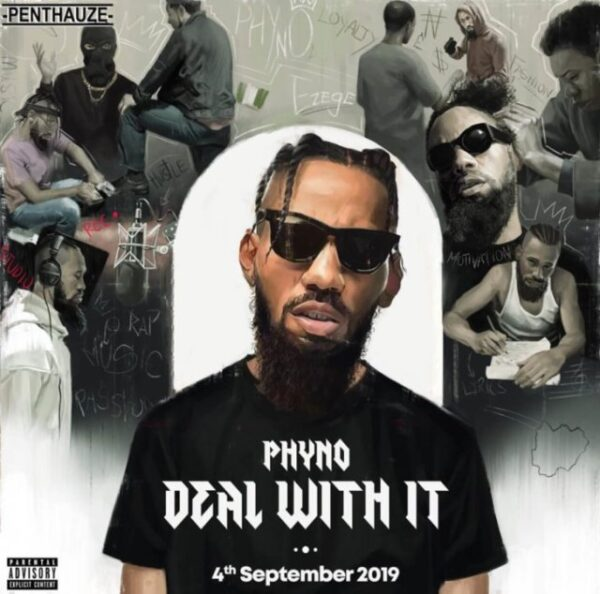 MUSIC : Deal With It – Phyno