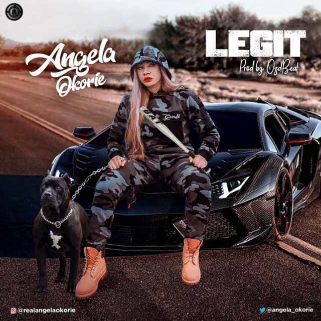 Angela Okorie – Legit Lyrics