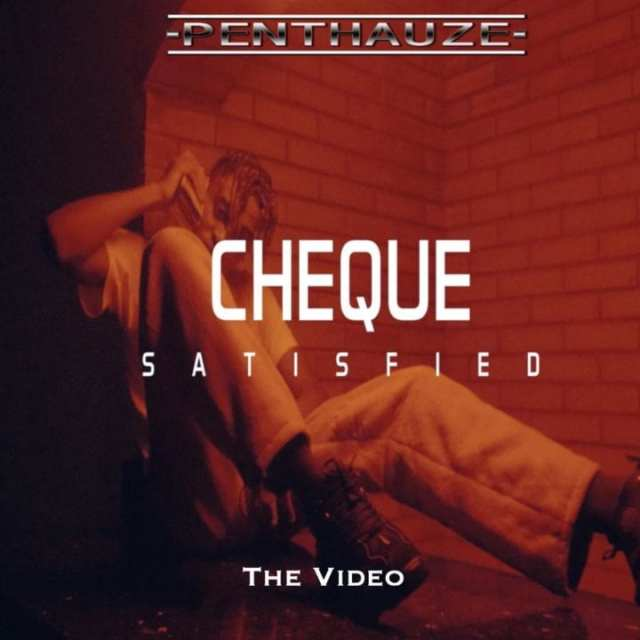 Video: Cheque – Satisfied