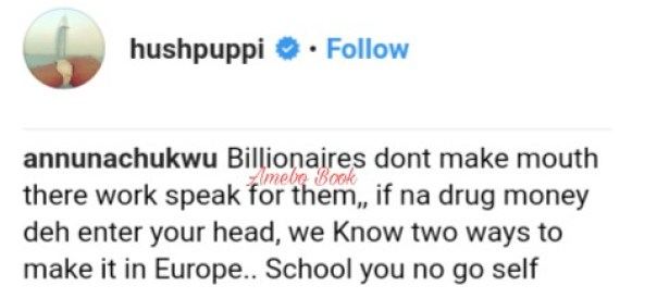 Hushpuppi Insults Commenter Who Said Billionaires Don't Make Mouth (2)