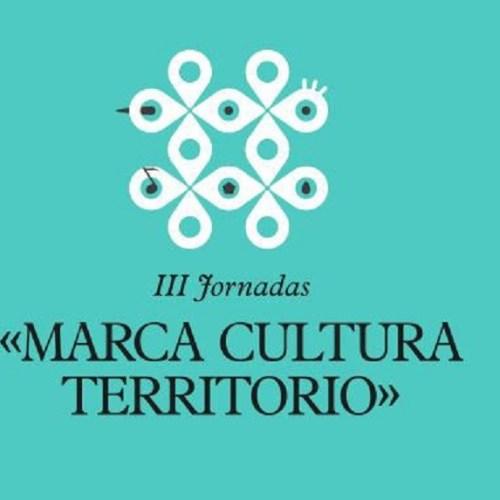 III Jornadas Marca, Cultura y Territorio