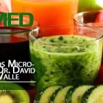 Podcast 345 AMED – ¿Qué Son Los Micronutrientes? Dr. David Lezama Del Valle