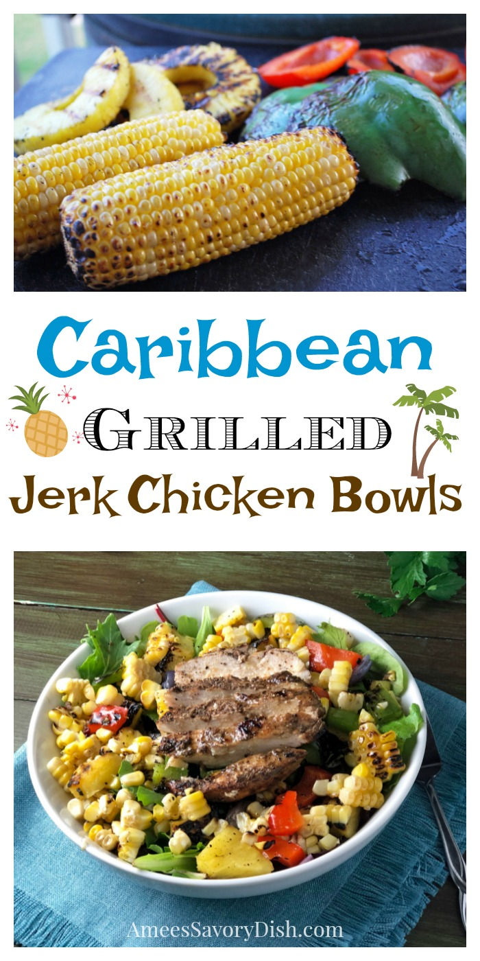 Delicious Caribbean Grilled Jerk Chicken Bowls