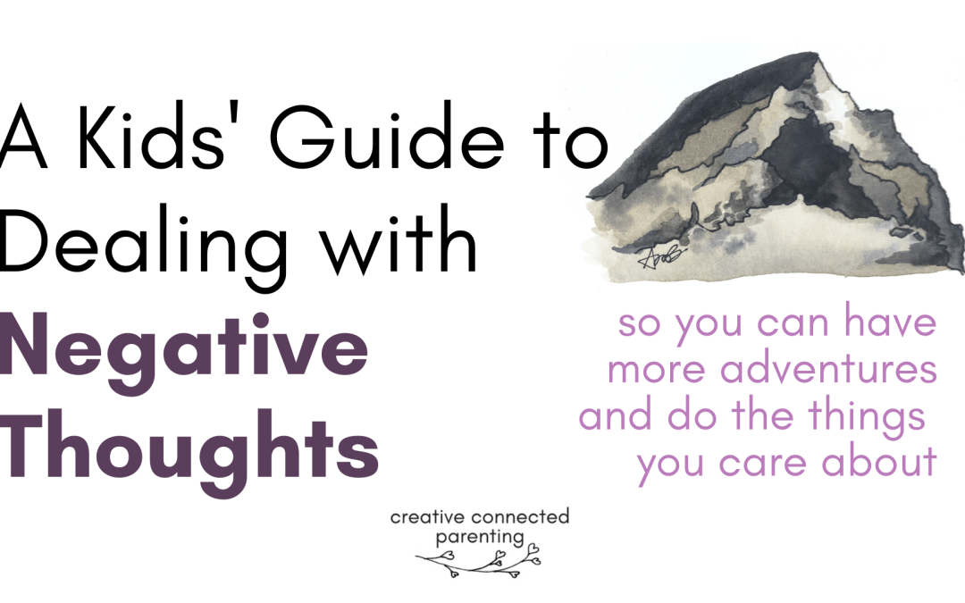 A Kids' Guide to Dealing with Negative Thoughts