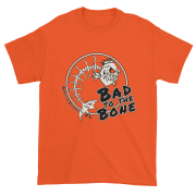Bad to the Bone Ultra Cotton T-Shirt Orange