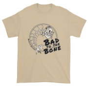 Bad to the Bone Ultra Cotton T-Shirt Sand