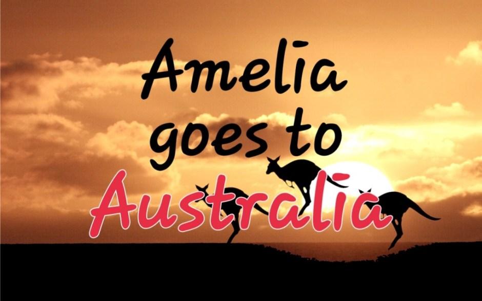 Amelia goes to Australia-1