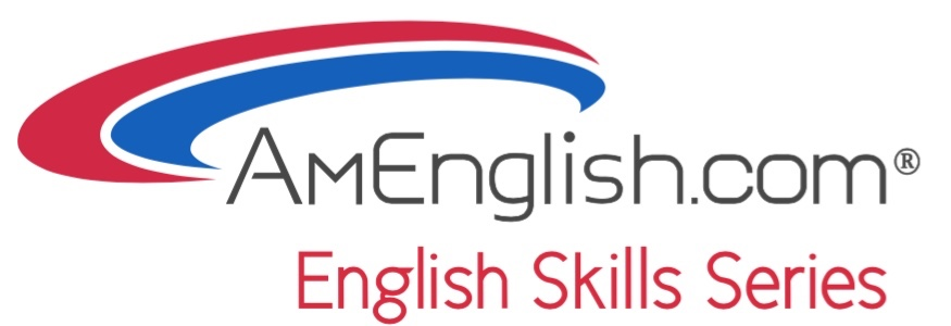 The English Skills Series from AmEnglish.com