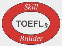 TOEFL®,  Skill Builder