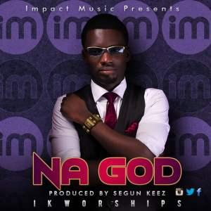 ikworships-Na-God