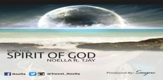 "New Music: ""SPIRIT OF GOD"" - Noella featuring TJAY"
