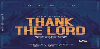 "New music : ""Thank The Lord"" - Bowlu"