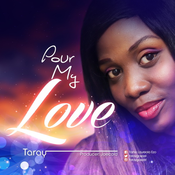 """New Music: """"Pour My Love"""" - Taray featuring RJP"""