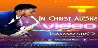 "New Music Video: ""In Christ Alone"" - TsaxmaestrO"