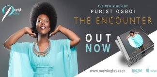 News: THE ENCOUNTER ALBUM BY PURIST OGBOI NOW AVAILABLE ON ALL MAJOR ONLINE OUTLETS
