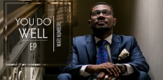 """New Music: """"You Do Well"""" - Wari Numbere"""
