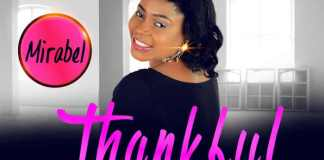 "New Music Audio: ""Thankful"" - Mirabel"