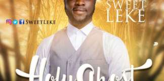 Gospel Music: Holy Ghost - Sweetleke | AmenRadio.net