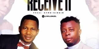 Gospel Music: Receive It - Gwills Nuel feat. Victor Ike | www.AmenRadio.net